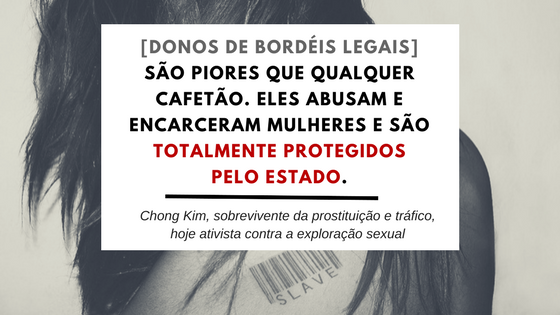 Chong Kim é uma mulher asiático-americana que sobreviveu ao tráfico sexual e à prostituição em bordéis, tanto clandestinos quanto legalizados, e hoje luta contra a regulamentação e a exploração sexual. Fonte: