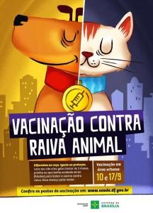 Cartaz que divulga a campanha de vacinaçaõ contra a raiva animal que acontece nesse fim de semana em Brasília-bicho
