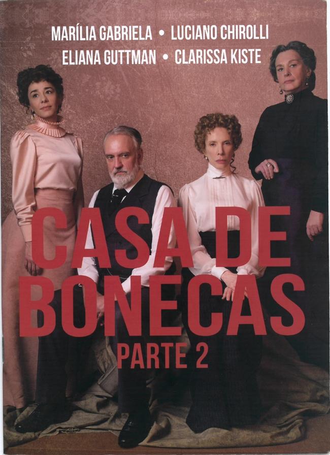 Casa de Bonecas parte 2 foi um grande sucesso de crítica em São Paulo
