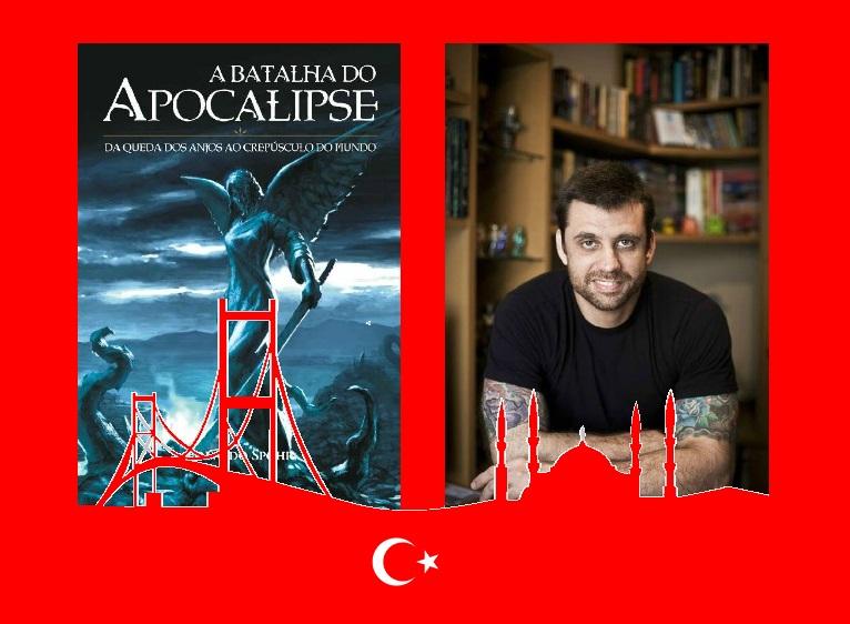 Eduardo Spohr lança A Batalha do Apocalipse Armaggedom na Turquia tecnoveste