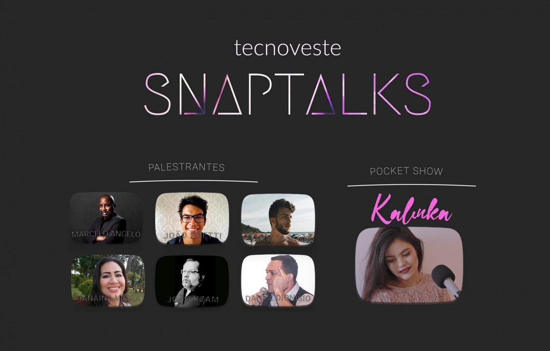 Palestras de Desenvolvimento Pessoal e Pocket Show com Kalinka no SnapTalks 001 pier 21
