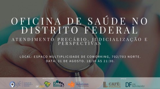 oficina-de-saude-no-distrito-federal-para-discutir-os-problemas-do-setor-no-df