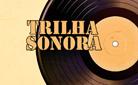 Trilha Sonora