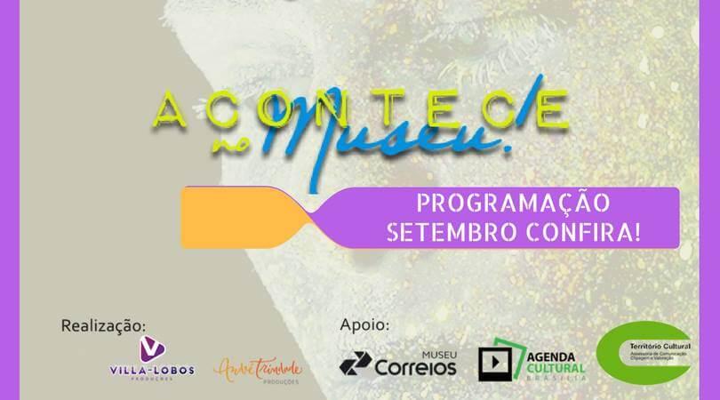 Cartaz: facebook.com/acontecenomuseu