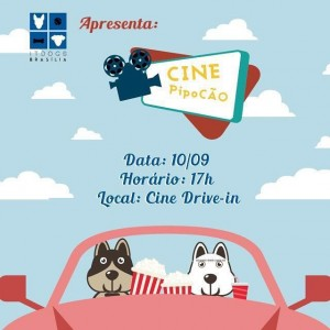 Cartaz do evento pipocão.Sessão de cinema para tutores e seus cães no cine Drive-in.Bicho