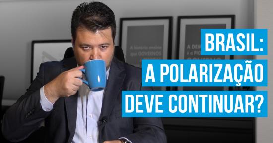 Economia: a polarização e o discurso radical no Brasil